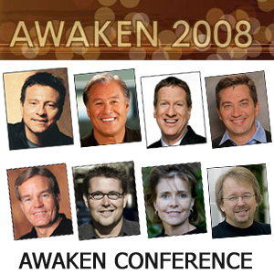 Awaken 2008 Conference Podcast